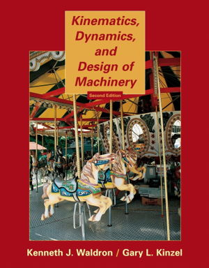 Cover art for Kinematics Dynamics and Design of Machinery 2nd Edition