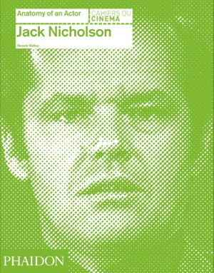 Cover art for Jack Nicholson: Anatomy of an Actor