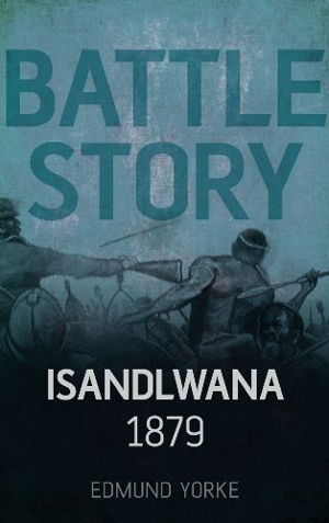 Cover art for Battle Story: Isandlwana, 1879