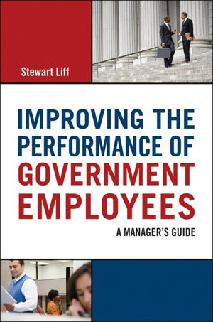 Cover art for Improving the Performance of Government Employees