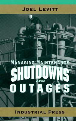 Cover art for Managing Maintenance Shutdowns and Outages