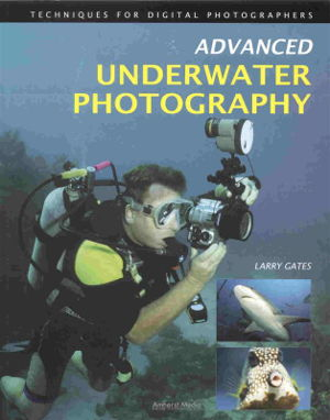 Cover art for Advanced Underwater Photography