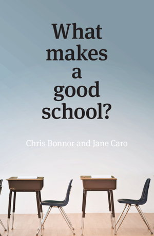 Cover art for What Makes a Good School?