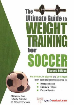 Cover art for Ultimate Guide to Weight Training for Soccer